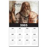 Plato 2005 Wall Calendar: 'The object of education is to teach us a love of beauty.' (Plato)